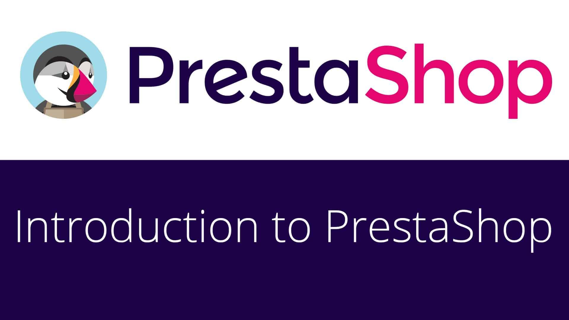 Réussir avec Prestashop : nos astuces